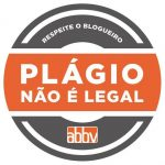 Plágio não é legal! ABBV lança campanha contra plágio dos trabalhos dos blogueiros